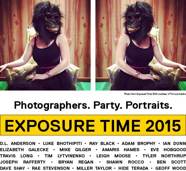 Exposure Time 2015 - D.L. Anderson • Luke Bhothipiti • Ray Black • Adam Brophy • Ian Dunn Elizabeth Galecke • Mike Gilger • Amaris Hames • Eve Hobgood Travis Long • Tim Lytvinenko • Leigh Moose • Tyler Northrup Joseph Rafferty • Bryan Regan • Shawn Rocco • Ben Scott Dave Shay • RaE Stevenson • Miller Taylor • Hide Terada • Geoff Wood