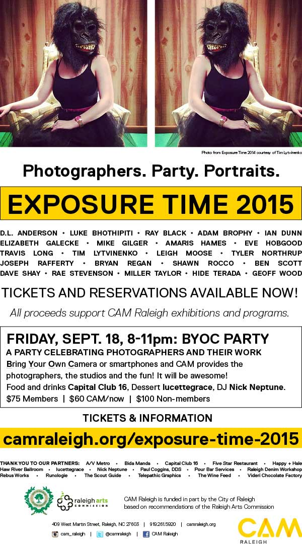 Friday, Sept. 18, 8-11pm: BYOC Party A party celebrating photographers and their work Bring Your Own Camera or smartphones and CAM provides the photographers, the studios and the fun! It will be awesome! Food and drinks Capital Club 16, Dessert lucettegrace, DJ Nick Neptune. $75 Members|$60 CAM/now|$100 Non-members